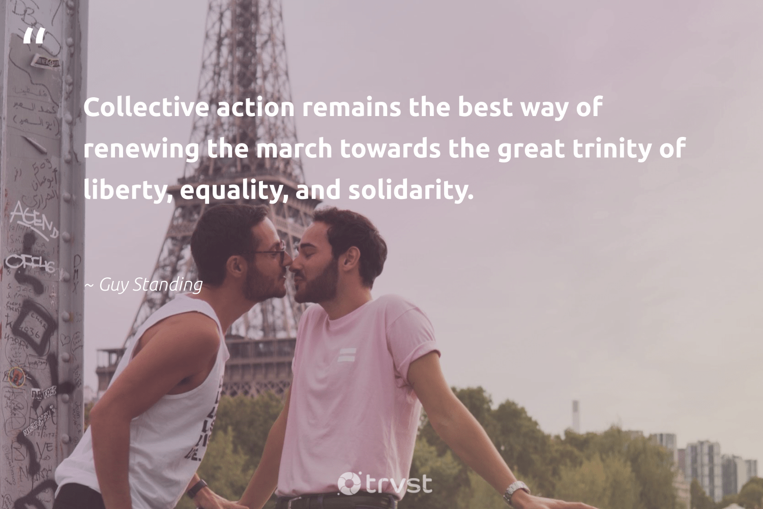 """Collective action remains the best way of renewing the march towards the great trinity of liberty, equality, and solidarity.""  - Guy Standing #trvst #quotes #equality #collectiveaction #equalrights #socialgood #giveback #dogood #equalopportunity #socialchange #bethechange #dosomething"