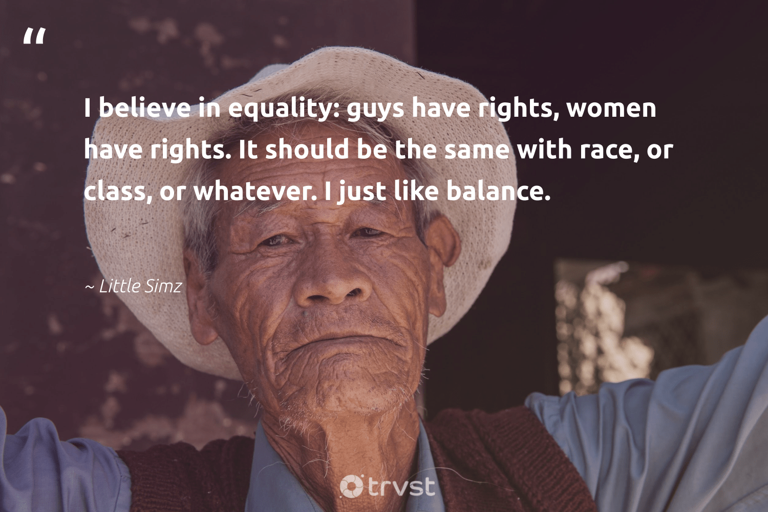 """I believe in equality: guys have rights, women have rights. It should be the same with race, or class, or whatever. I just like balance.""  - Little Simz #trvst #quotes #women #balance #healthyfood #socialchange #changemakers #changetheworld #healthylifestyle #giveback #togetherwecan #dotherightthing"