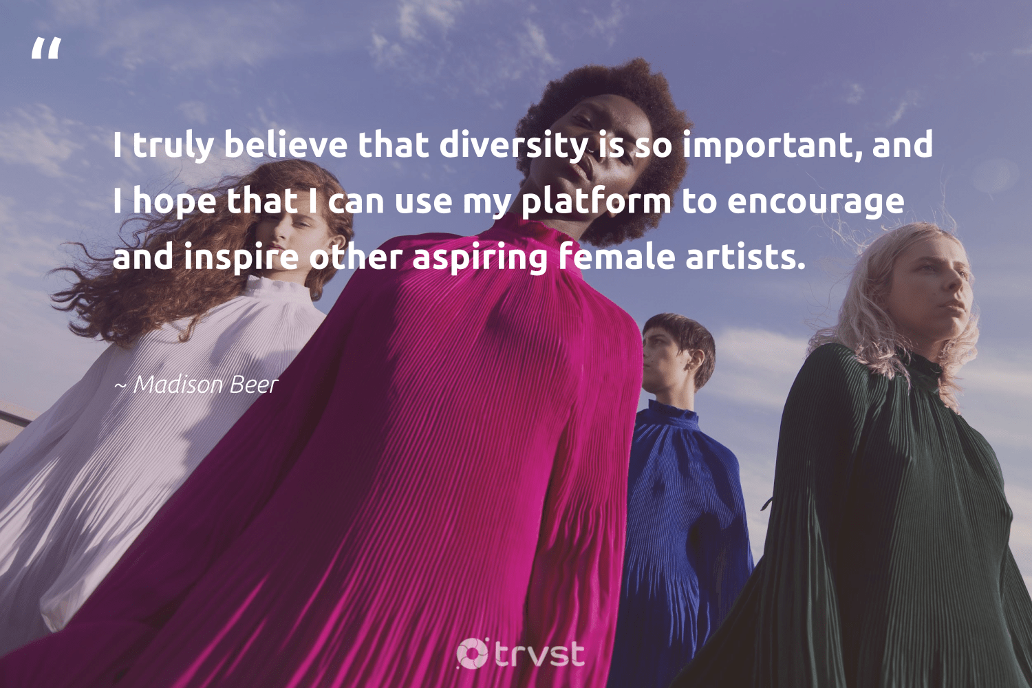 """I truly believe that diversity is so important, and I hope that I can use my platform to encourage and inspire other aspiring female artists.""  - Madison Beer #trvst #quotes #diversity #hope #discrimination #representationmatters #bethechange #socialchange #beinspired #inclusion #weareallone #socialgood"