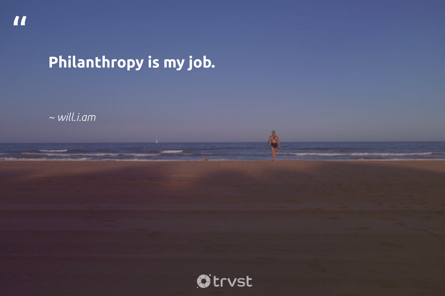 """Philanthropy is my job.""  - will.i.am #trvst #quotes #philanthropy #philanthropic #togetherwecan #itscooltobekind #ecoconscious #changemakers #giveforthefuture #bethechange #collectiveaction #planetearthfirst"