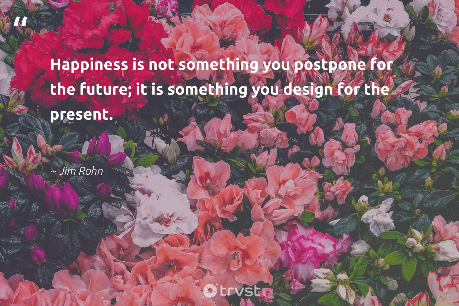 """""""Happiness is not something you postpone for the future; it is something you design for the present.""""  - Jim Rohn #trvst #quotes #happiness #design #sketchbook #nevergiveup #softskills #takeaction #designinspiration #begreat #futureofwork #socialimpact"""