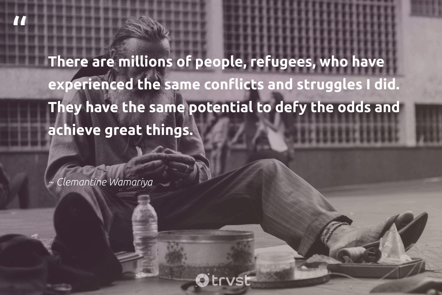 """""""There are millions of people, refugees, who have experienced the same conflicts and struggles I did. They have the same potential to defy the odds and achieve great things.""""  - Clemantine Wamariya #trvst #quotes #refugees #refugeeswelcome #makeadifference #sustainablefutures #collectiveaction #syria #equalrights #weareallone #bethechange #refugee"""
