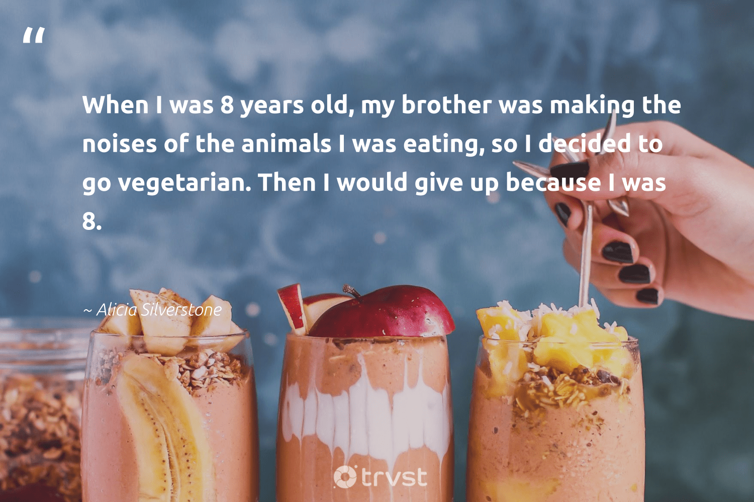 """""""When I was 8 years old, my brother was making the noises of the animals I was eating, so I decided to go vegetarian. Then I would give up because I was 8.""""  - Alicia Silverstone #trvst #quotes #animals #vegetarian #animallovers #greenliving #nature #impact #wildlife #green #birds #changetheworld"""