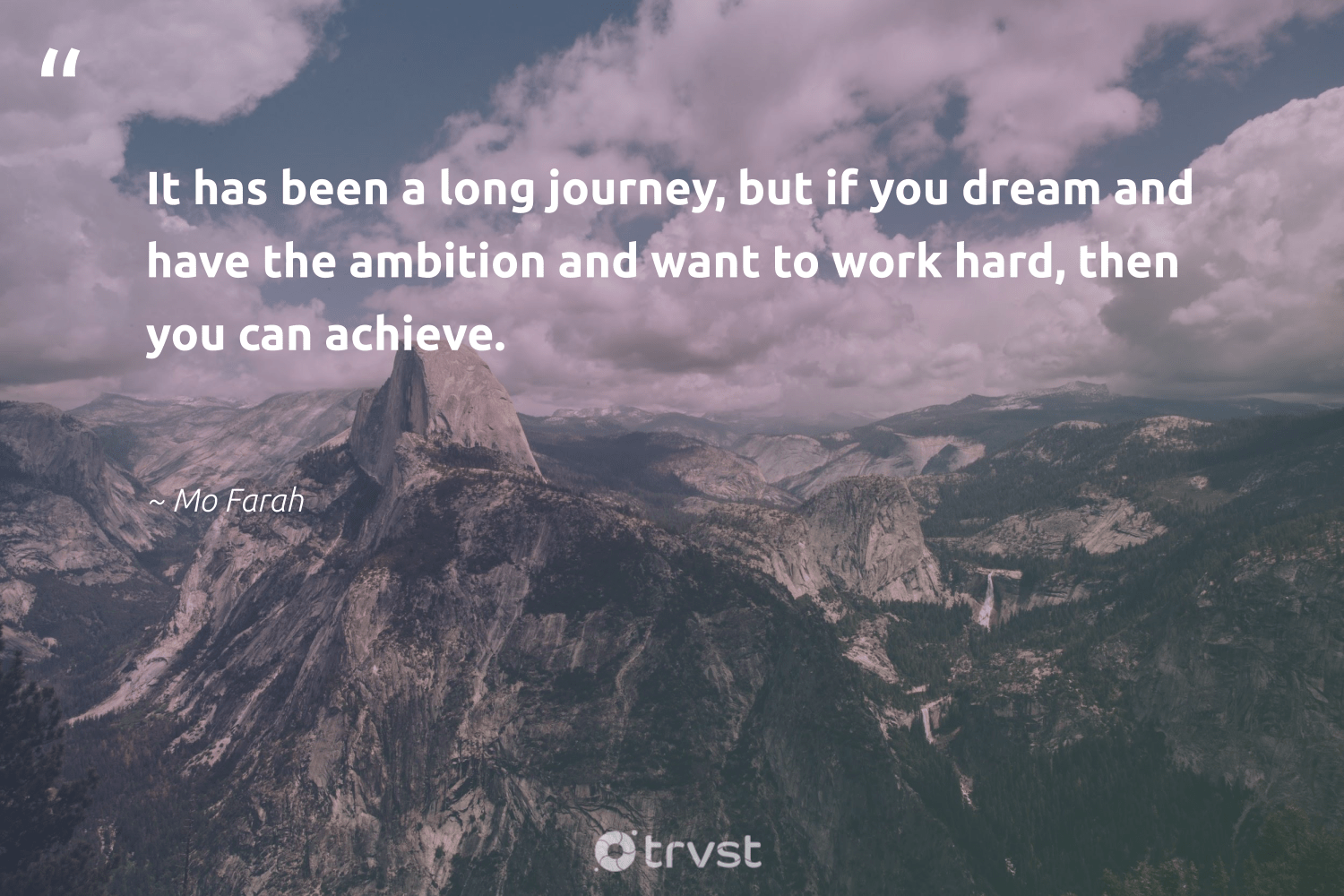 """It has been a long journey, but if you dream and have the ambition and want to work hard, then you can achieve.""  - Mo Farah #trvst #quotes #begreat #bethechange #softskills #socialchange #futureofwork #impact #nevergiveup #planetearthfirst #dotherightthing #socialimpact"