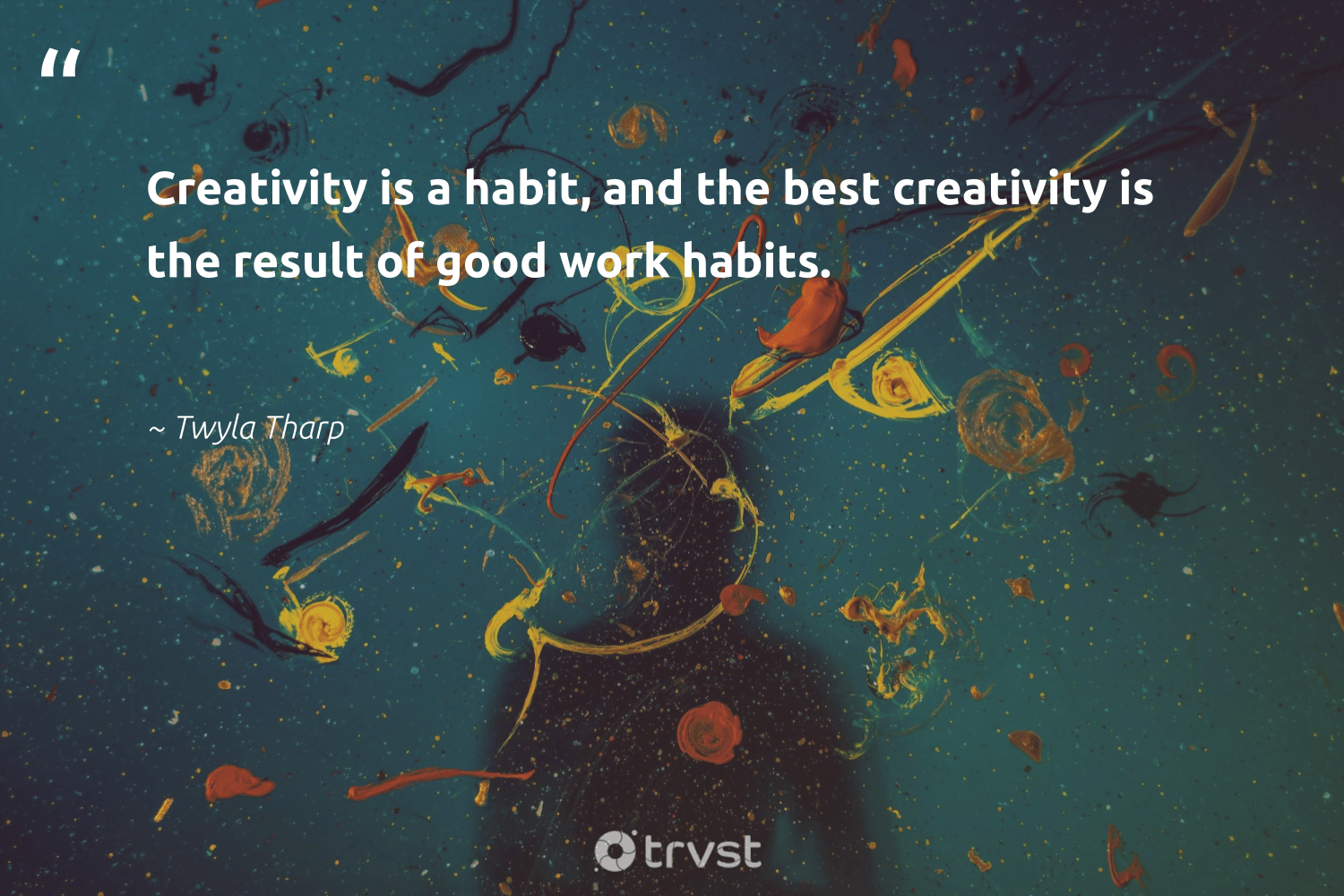"""Creativity is a habit, and the best creativity is the result of good work habits.""  - Twyla Tharp #trvst #quotes #creativity #creative #nevergiveup #begreat #planetearthfirst #sketchbook #futureofwork #softskills #dogood #design"